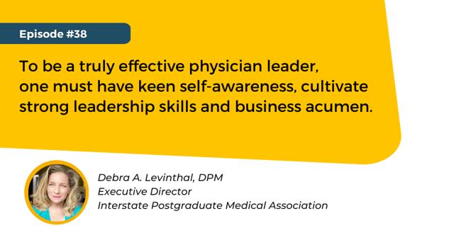 Quote:  Debra Levinthal, DPM